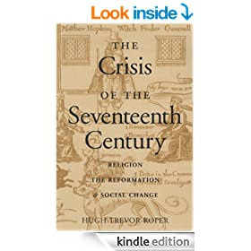 The Crisis of the 17th Century: Religion, the Reformation and Social Change (NONE)