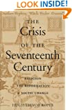 The Crisis of the Seventeenth Century (Religion, the Reformation, and Social Change)