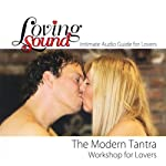 Loving Sound: Modern Tantra Workshop | Alexander Institute