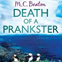 Death of a Prankster: Hamish MacBeth, Book 7 Audiobook by M. C. Beaton Narrated by David Monteath