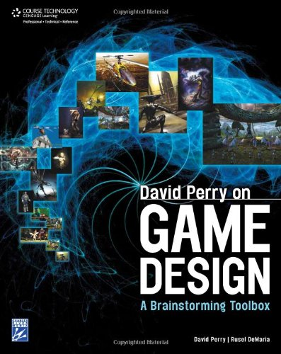 David Perry on Game Design: A Brainstorming ToolBox