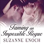Taming an Impossible Rogue: Scandalous Brides, Book 2 (       UNABRIDGED) by Suzanne Enoch Narrated by Anne Flosnik