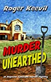 Murder Unearthed: an Inspector Constable murder mystery (The Inspector Constable Murder Mysteries Book 2) (English Edition)