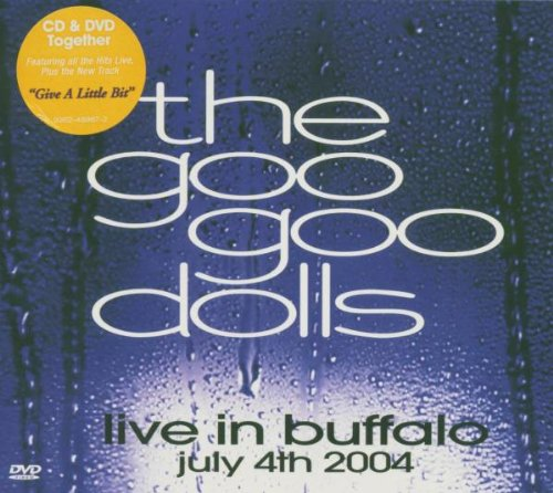 Goo Goo Dolls - Live In Buffalo: July 4th 2004 (Cd & Dvd) - Zortam Music