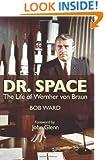 Dr. Space: The Life of Wernher von Braun
