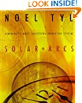 Solar Arcs: Astrology's Most Successf...