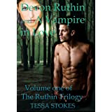 Devon Ruthin and A Vampire in Love Volume one of The Ruthin Trilogyby Tessa Stokes