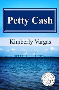 (FREE on 6/14) Petty Cash by Kimberly Vargas - http://eBooksHabit.com