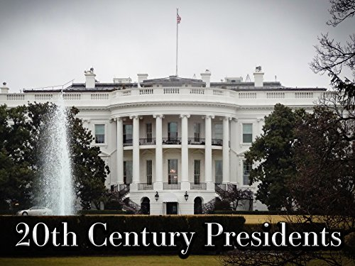 20th Century Presidents - Season 1