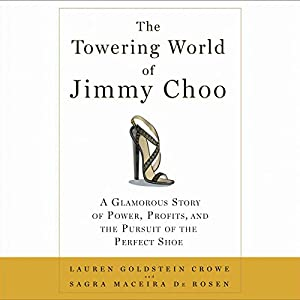 The Towering World of Jimmy Choo Audiobook