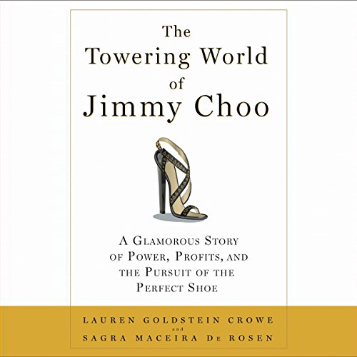 the-towering-world-of-jimmy-choo-power-profits-and-the-pursuit-of-the-perfect-shoe