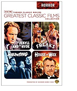 TCM Greatest Classic Films Collection: Horror (House of Wax 1953 / The Haunting 1963 / Freaks / Dr. Jekyll and Mr. Hyde 1941) by Turner Classic Movie