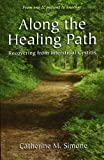 Along the Healing Path : Recovering from Interstitial Cystitis