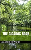 img - for The Cicadas Roar book / textbook / text book