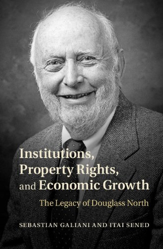Institutions, Property Rights, and Economic Growth: The Legacy of Douglass North
