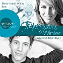 Türkisgrüner Winter Audiobook by Carina Bartsch Narrated by Marie-Isabel Walke