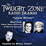 Uncle Simon: The Twilight Zone Radio Dramas | Rod Serling