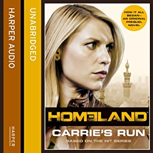 Homeland: Carrie's Run | [Andrew Kaplan]