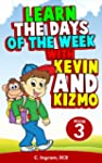 Learn the Days of the Week With Kevin...