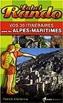 Vos 30 itin�raires dans les Alpes-Mar...