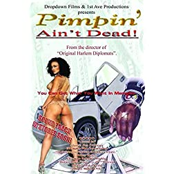 Pimpin Aint' Dead You Can Get What You Want In Memphis