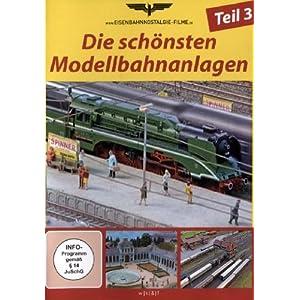 Die schönsten Modellbahnanlagen – Teil 3