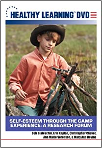 Self-Esteem Through the Camp Experience: A Research Forum