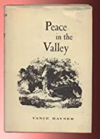 Peace in the Valley by Vance Havner
