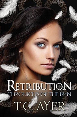 Retribution: Chronicles of the Irin: Volume 1
