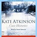 Case Histories (       UNABRIDGED) by Kate Atkinson Narrated by Susan Jameson