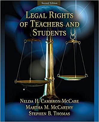 Legal Rights of Teachers and Students (2nd Edition)