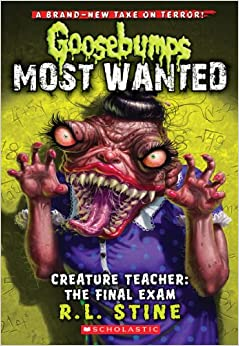 Goosebumps Most Wanted: Creature Teacher: The Final Exam
