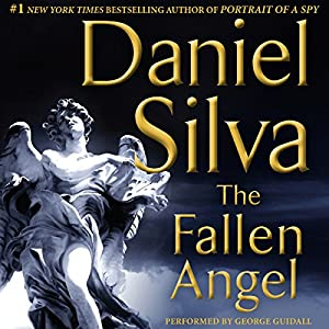 The Fallen Angel: Gabriel Allon, Book 12 Audiobook