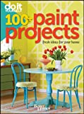 Do It Yourself: 100+ Paint Projects (Better Homes and Gardens) (Better Homes & Gardens Decorating)