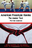 American Freestyle Karate - The Master Text