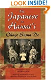 The Japanese in Hawaii: Okage Sama De