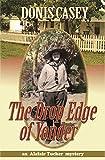 The Drop Edge of Yonder (Alafair Tucker)