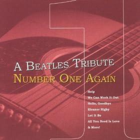 Beatles Tribute - Number One Again