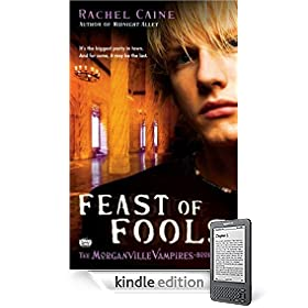 Amazon.com: Feast of Fools (Morganville Vampires, Book 4) eBook: Rachel Caine: The Kindle Store