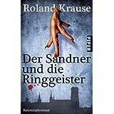 """Der Sandner und die Ringgeister: Kriminalroman (Sandner-Krimis, Band 27260)von """"Roland Krause"""""""