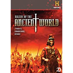 Rulers of the Ancient World: Tyrants, Conquerors, and Heroes