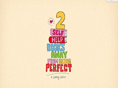 2 Self Help Books Away From Being Perfect - Season 1