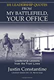 img - for 101 Leadership Quotes from My Battlefield, Your Office: Leadership Lessons from the Front Line book / textbook / text book