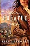 Breathe: A Novel (The Homeward Trilogy)