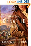 Breathe: A Novel (The Homeward Trilogy Book 1)