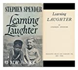 Learning Laughter / by Stephen Spender