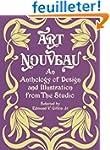 Art Nouveau; An Anthology of Design a...