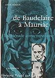 img - for De Baudelaire   Mauriac (L'inqui tude contemporaine) book / textbook / text book