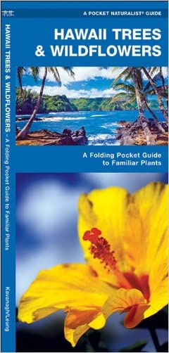 Hawaii Trees & Wildflowers: A Folding Pocket Guide to Familiar Species (Pocket Naturalist Guide Series)