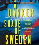 img - for A Darker Shade of Sweden book / textbook / text book